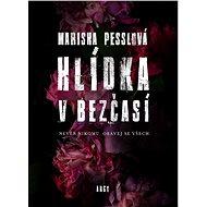 Hlídka v Bezčasí - Marisha Pesslová, 272 stran