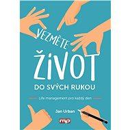 Vezměte život do svých rukou - Elektronická kniha