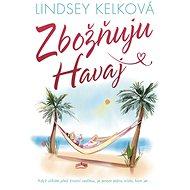 Zbožňuju Havaj - Elektronická kniha
