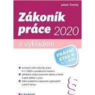 Zákoník práce 2020 – s výkladem - Elektronická kniha