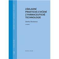 Základní praktická cvičení z farmaceutické technologie - Elektronická kniha