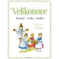 Velikonoce - historie, zvyky, tradice - Elektronická kniha