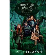 Družina Horských šelem - Elektronická kniha