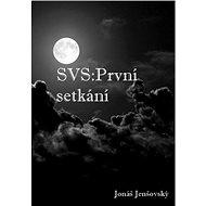 SVS: První setkání - Elektronická kniha