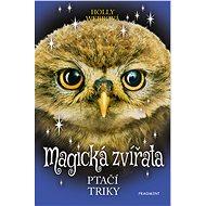 Magická zvířata – Ptačí triky - Elektronická kniha