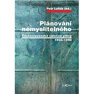 Plánování nemyslitelného - Elektronická kniha