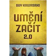 Umění začít 2.0 - Elektronická kniha