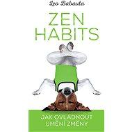 Zen Habits - Leo Babauta, 204 stran