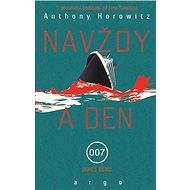 Navždy a den - Anthony Horowitz, 280 stran