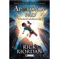 Apolónov pád 1 – Utajené orákulum - Elektronická kniha