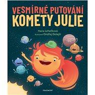 Vesmírné putování komety Julie - Elektronická kniha