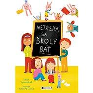 Netreba sa školy báť - Elektronická kniha