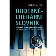 Hudebně-literární slovník. Hudební díla inspirovaná slovesným uměním - Elektronická kniha