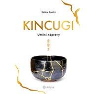 Kincugi - Elektronická kniha