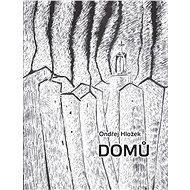 Domů - Ondřej Hložek, 39 stran