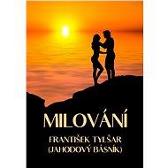 Milování - František Tylšar, 103 stran