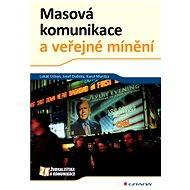 Masová komunikace a veřejné mínění - Elektronická kniha
