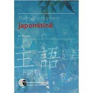 Podmět v moderní japonštině - Elektronická kniha