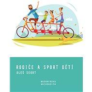 Rodiče a sport dětí - Elektronická kniha