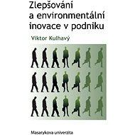 Zlepšování a environmentální inovace v podniku - Elektronická kniha
