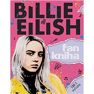 Billie Eilish: Fankniha (100% neoficiálna) - Elektronická kniha