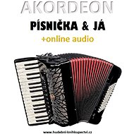 Akordeon, písnička & já (+online audio) - Elektronická kniha