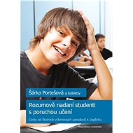 Rozumově nadaní studenti s poruchou učení - Elektronická kniha