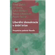 Liberální demokracie v době krize - Elektronická kniha