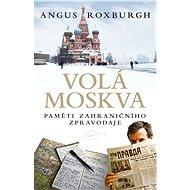 Volá Moskva - Elektronická kniha