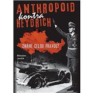 Anthropoid kontra Heydrich - Elektronická kniha