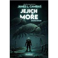 Jejich moře - James L. Cambias, 328 stran