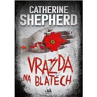 Vražda na blatech - Catherine Shepherd, 312 stran