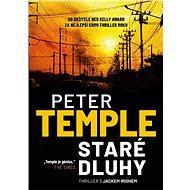 Staré dluhy - Peter Temple, 336 stran
