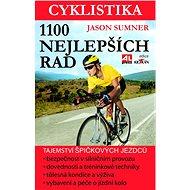 Cyklistika 1100 nejlepších rad - Elektronická kniha