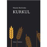 Kurkul - Maxim Butčenko, 252 stran