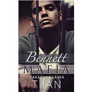 Bennett Mafia : Zakázaná láska - Elektronická kniha