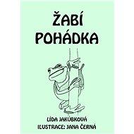 Žabí pohádka - Lída Jakúbková, 18 stran