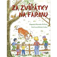 Za zvířátky na farmu - Michal Sušina, 56 stran