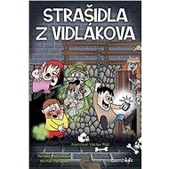 Strašidla z Vidlákova - Michal Vaněček, 96 stran