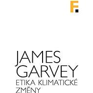Etika klimatické změny - Elektronická kniha