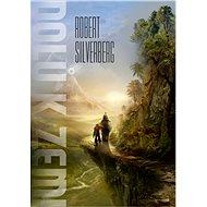 Dolů k Zemi - Robert Silverberg, 220 stran
