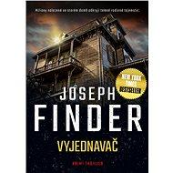 Vyjednavač - Joseph Finder, 368 stran
