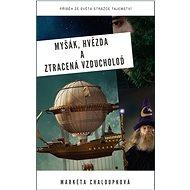 Myšák, Hvězda a ztracená vzducholoď - E-kniha