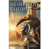 Nesmrtelný Cheops - Valery Esperian, 424 stran
