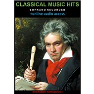 Classical Music Hits For Soprano Recorder (+online audio access) - Elektronická kniha