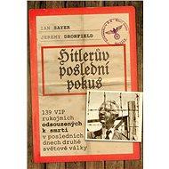 Hitlerův poslední pokus - Jeremy Dronfield, 336 stran