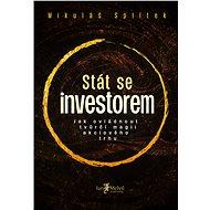 Stát se investorem - Mikuláš Splítek, 320 stran