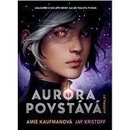 Aurora povstává - E-kniha