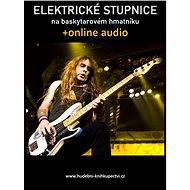 Elektrické stupnice na baskytarovém hmatníku (+online audio) - Elektronická kniha