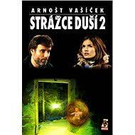 Strážce duší 2 - Arnošt Vašíček
